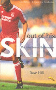 Out of His Skin : The John Barnes Phenomenon, Paperback Book