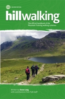 Hillwalking : The Official Handbook of the Mountain Training Walking Schemes, Paperback Book