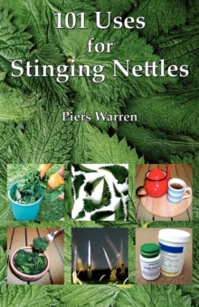 101 Uses for Stinging Nettles, Paperback / softback Book
