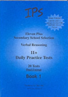 Eleven Plus Secondary School Selection : Verbal Reasoning Daily Practice Tests - Dual Format Bk. 1, Paperback Book