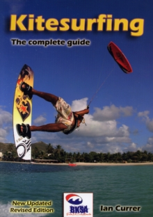 Kitesurfing : The Complete Guide, Paperback Book