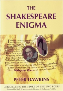 The Shakespeare Enigma : Unravelling the Story of the Two Poets, Paperback Book