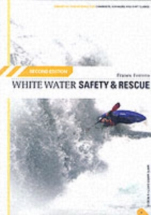 White Water Safety and Rescue, Paperback Book