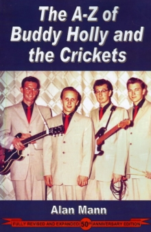 A-Z of Buddy Holly and the Crickets, Paperback Book