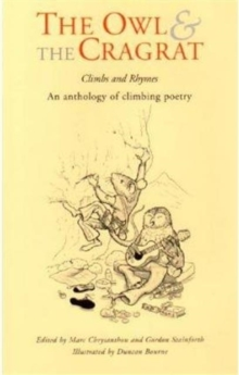 The Owl and the Cragrat : An Anthology of Climbing Poetry, Paperback Book