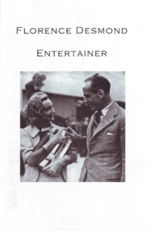 Florence Desmond : Entertainer, Paperback / softback Book