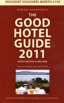 The Good Hotel Guide : Great Britain and Ireland, Paperback Book