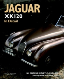 Jaguar XK120 in Detail, Hardback Book