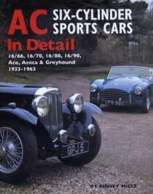 AC Sports Cars in Detail : Six-cylinder Models 1933-1963, Hardback Book