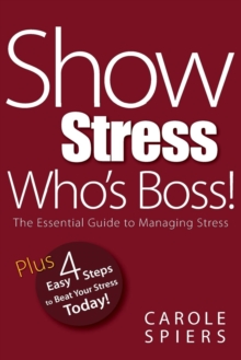Show Stress Who's Boss!, Paperback Book