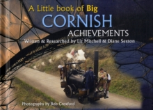 A Little Book of Big Cornish Achievements, Hardback Book