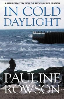 In Cold Daylight - An Award Winning Thriller About One Man's Quest to Discover the Truth Behind the Deaths of Fire Fighters, Paperback Book