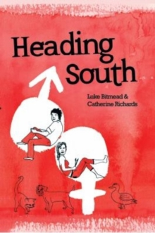Heading South, Paperback Book