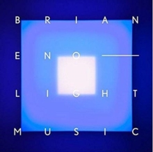 Brian Eno - Light Music, Hardback Book