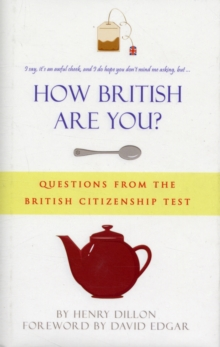 How British are You? : Questions from the Citizenship Test - A Quiz Book for the Nation, Hardback Book