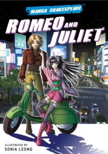 Manga Shakespeare Romeo and Juliet, Paperback / softback Book