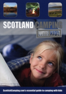 Scotland Camping with Kids, Paperback / softback Book