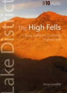 The High Fells : Classic Walks on High Fells of the Lake District, Paperback / softback Book