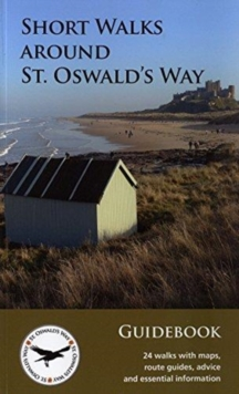 SHORT WALKS AROUND ST OSWALDS WAY, Paperback Book