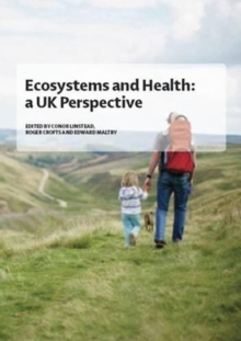 Ecosystems and Health : A UK Perspective, Paperback / softback Book