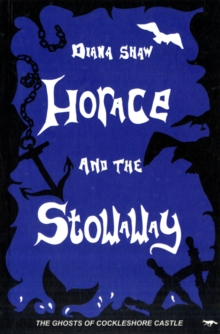 Horace and the Stowaway / Edward and the Book Crooks, Paperback / softback Book