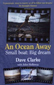 An Ocean Away : Small Boat, Big Dream, Hardback Book