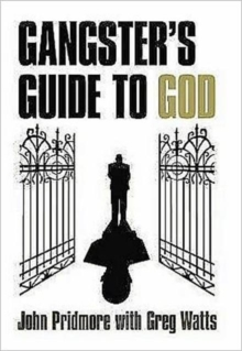 A Gangster's Guide to God, Paperback Book