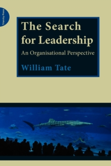 The Search for Leadership : An Organisational Perspective, Paperback Book