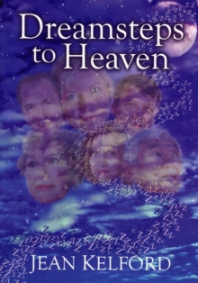 Dreamsteps to Heaven, Paperback Book
