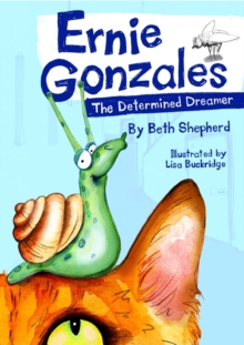 Ernie Gonzales : The Determined Dreamer, Paperback / softback Book