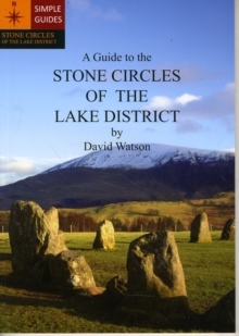 A Guide to the Stone Circles of the Lake District, Paperback Book