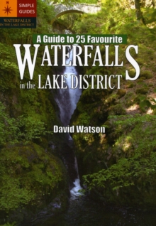 A Guide to 25 Favourite Waterfalls in the Lake District, Paperback / softback Book