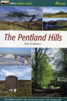 The Pentland Hills : The Definitive Guide to High and Low Level Walks in the Pentland Hills, Paperback Book