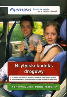 The Highway Code in Polish / Brytyjski Kodeks Drogowy, Paperback Book
