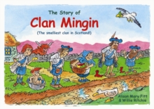 Clan Mingin : The Smelliest Clan in Scotland, Paperback / softback Book