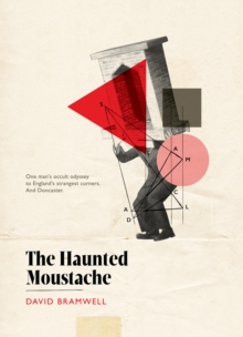 The Haunted Moustache, Hardback Book