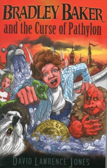 Bradley Baker and the Curse of Pathylon, Paperback Book