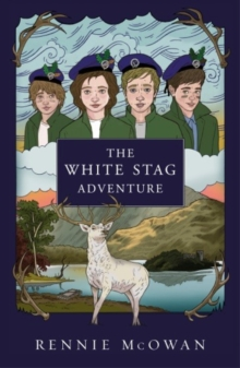 The White Stag Adventure, Paperback Book
