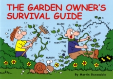 The Garden Owner's Survival Guide, Paperback / softback Book