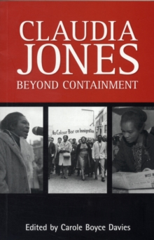 Claudia Jones: Beyond Containment, Paperback Book