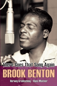 Brook Benton : There Goes That Song Again, Paperback Book