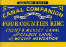 Pearson's Canal Companion - Four Counties Ring : Trent & Mersey Canal and Caldon Canal and Weaver Navigation, Paperback / softback Book