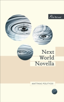 Next World Novella, Paperback Book