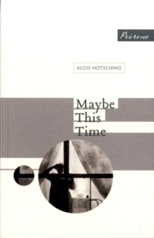 Maybe This Time, Paperback Book