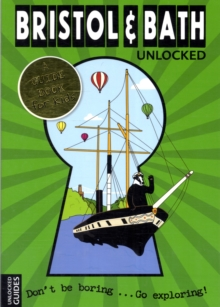 Bristol and Bath Unlocked, Paperback Book