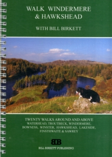 Walk Windermere and Hawkshead : With Bill Birkett, Paperback / softback Book