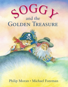 Soggy and the Golden Treasure, Paperback Book