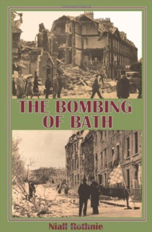 The Bombing of Bath, Paperback Book