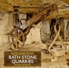 Bath Stone Quarries, Hardback Book