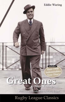 Eddie Waring - the Great Ones and Other Writings, Paperback Book